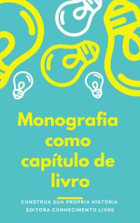 Publicar Monografia em Forma de Capítulo de Livro