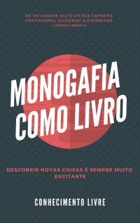 Publicar Monografia em forma de Livro