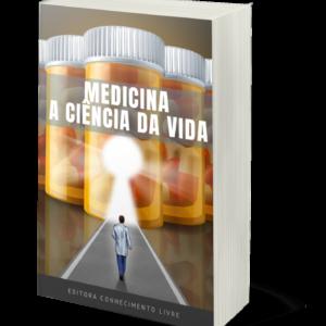Medicina: a ciência da vida