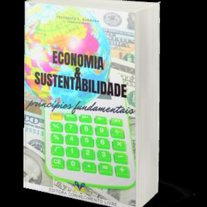 Economia e sustentabilidade: princípios fundamentais