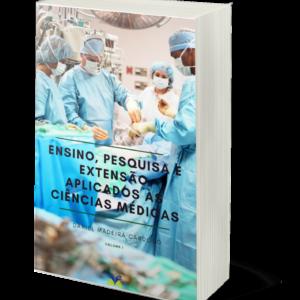 Ensino, Pesquisa e Extensão Aplicados às Ciências Médicas