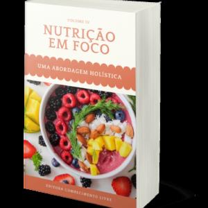 Nutrição em Foco: uma abordagem holística