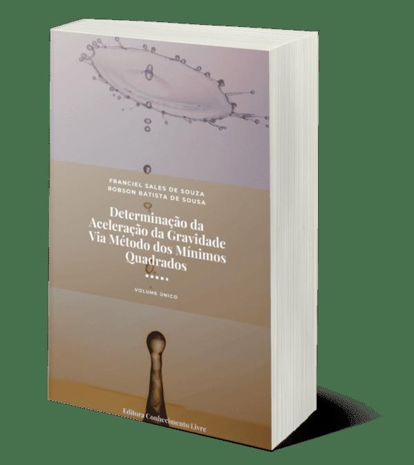 Determinação da Aceleração da Gravidade Via Método dos Mínimos Quadrados