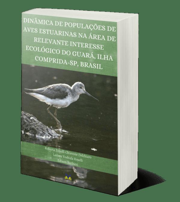 Dinâmica de populações de aves estuarinas na área de relevante interesse ecológico do Guará, Ilha Comprida-SP, Brasil