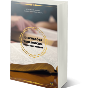 Discussões teológicas: uma breve análise