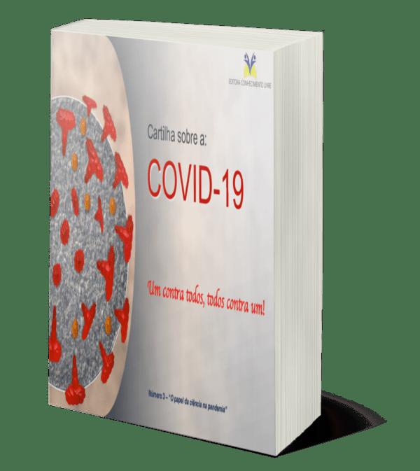 """Cartilha sobre a COVID-19: """"Um contra todos, todos contra um!"""" - O Papel da Ciência na Pandemia"""