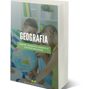Geografia: ensino, desenvolvimento e sustentabilidade