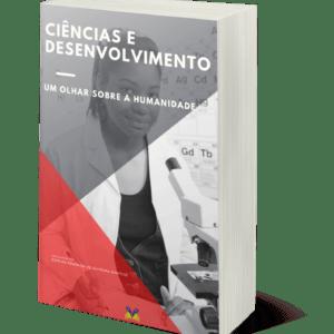 Ciência e desenvolvimento: um olhar sobre a humanidade