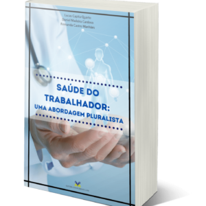 Saúde do trabalhador: uma abordagem pluralista