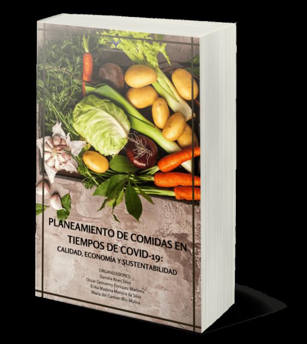 Planeamiento de comidas en tiempos de COVID-19: Calidad, economía y sustentabilidad