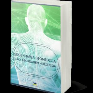 Engenharia Biomédica: uma abordagem holística