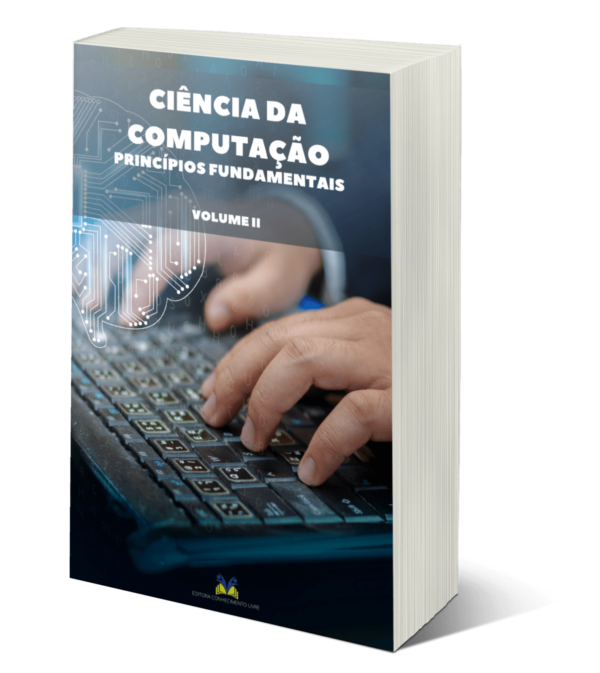 Ciência da computação: princípios fundamentais