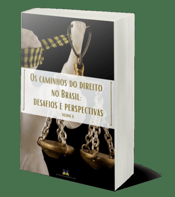 Os caminhos do direito no Brasil: desafios e perspectivas