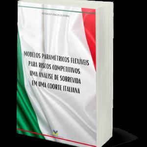 Modelos Paramétricos Flexíveis para Riscos competitivos: uma análise de sobrevida em uma coorte italiana