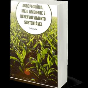 Agropecuária, Meio Ambiente e Desenvolvimento Sustentável