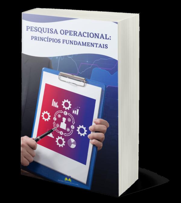Pesquisa Operacional: princípios fundamentais