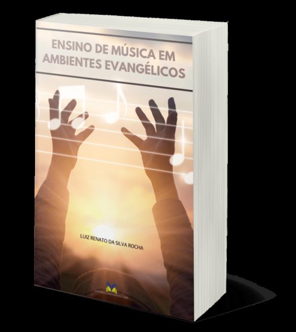 ENSINO DE MÚSICA EM AMBIENTES EVANGÉLICOS