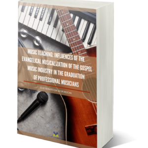 MUSIC TEACHING: INFLUENCES OF THE EVANGELICAL MUSICALIZATION OF THE GOSPEL MUSIC INDUSTRY IN THE GRADUATION OF PROFESSIONAL MUSICIANS