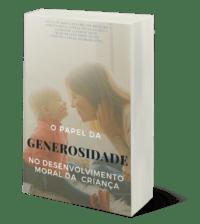 O Papel Da Generosidade No Desenvolvimento Moral Da Criança