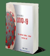 COVID-19: Um contra todos, todos contra um (Volume II)