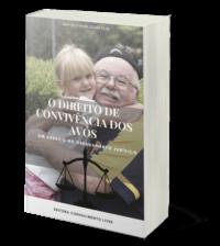 O direito de convivência dos avós: um desafio no ordenamento jurídico